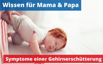 Symptome Gehirnerschütterung beim Baby & Kleinkind